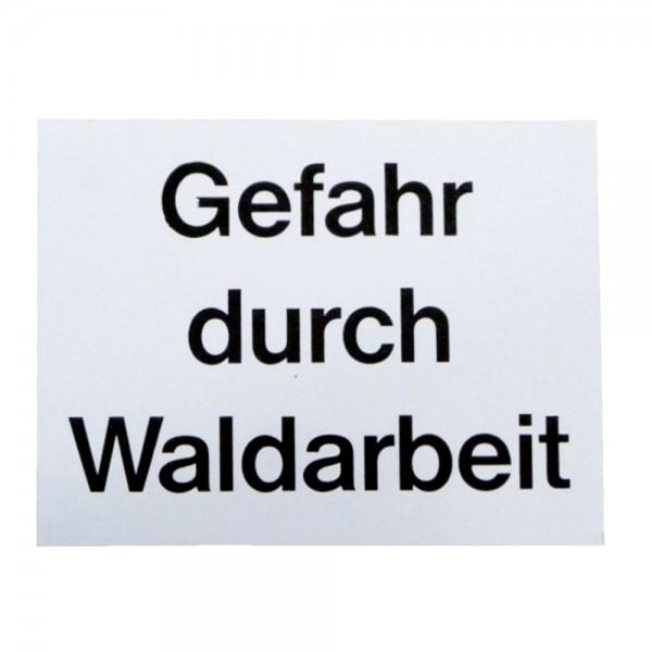"""Warnschild """"Gefahr durch Waldarbeit"""""""